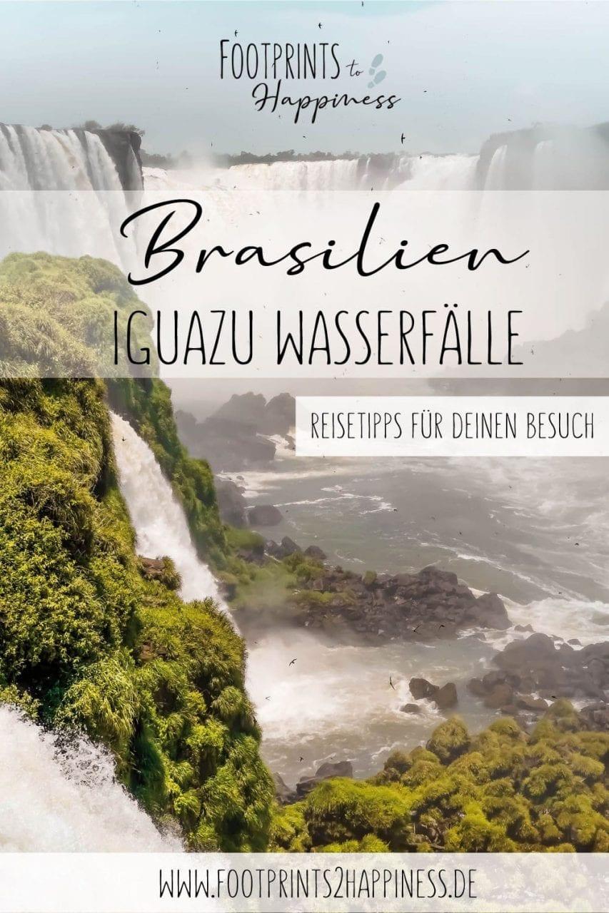 Iguazu Wasserfälle Brasilien – Meine Reisetipps für deinen Besuch